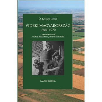 Ö. Kovács József, Vidéki Magyarország 1945–1970