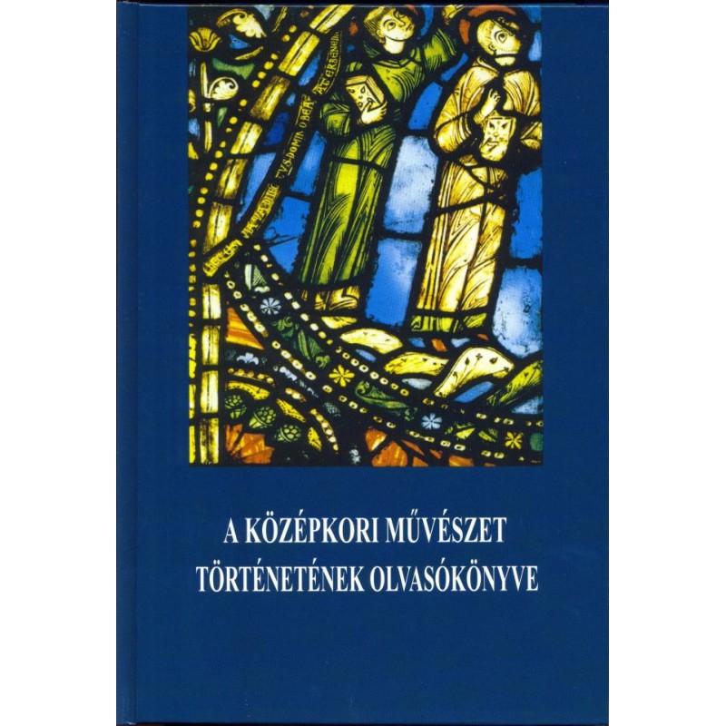 A középkori művészet történetének olvasókönyve