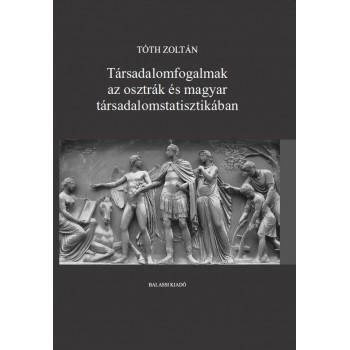 Tóth Zoltán, Társadalomfogalmak az osztrák és magyar társadalomstatisztikában