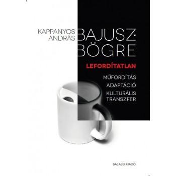 Kappanyos András, Bajuszbögre, lefordítatlan