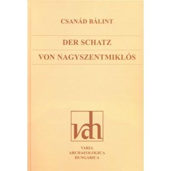 Bálint Csanád, Der Schatz von Nagyszentmiklós