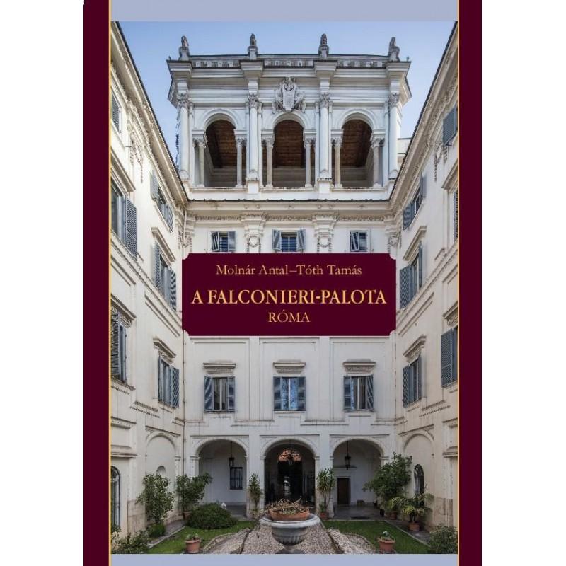 Molnár Antal, Tóth Tamás, A Falconieri-palota. Róma
