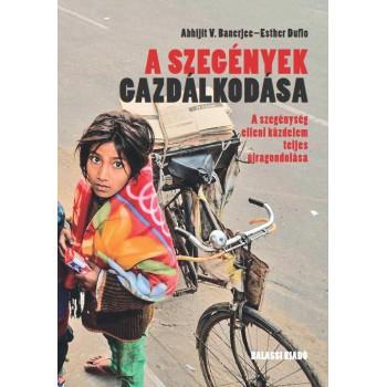 Abhijit V. Banerjee–Esther Duflo, A szegények gazdálkodása