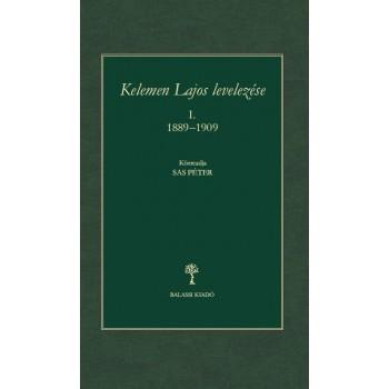 Sas Péter (s.a.r.), Kelemen Lajos levelezése (1889–1909)