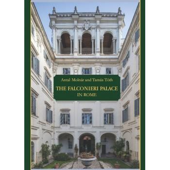 Molnár Antal, Tóth Tamás, The Falconieri Palace in Rome