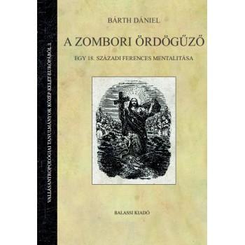 Bárth Dániel, A zombori ördögűző
