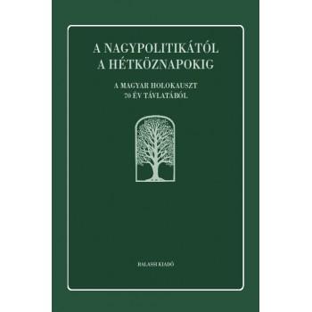 Molnár Judit (szerk.), A nagypolitikától a hétköznapokig