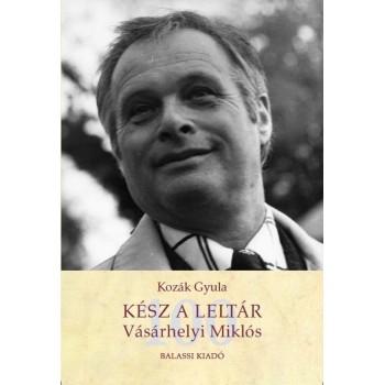 Kozák Gyula, Kész a leltár. Vásárhelyi Miklós