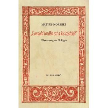 """Mátyus Norbert, """"Gondold tovább ezt a kis kóstolót""""."""