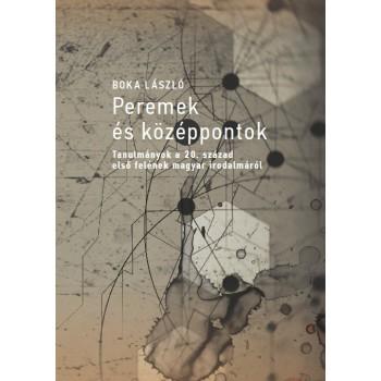 Boka László, Peremek és középpontok