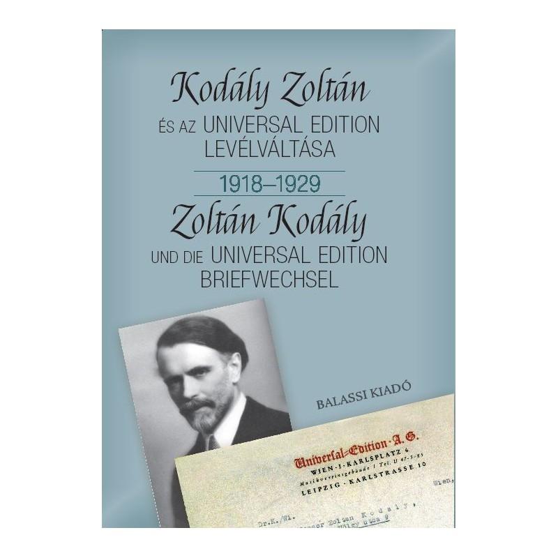 Kodály Zoltán és az Universal Edition levélváltása I. 1918--1929