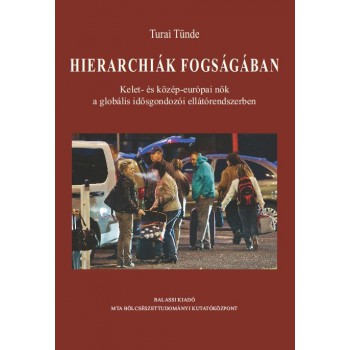 Turai Tünde, Hierarchiák fogságában
