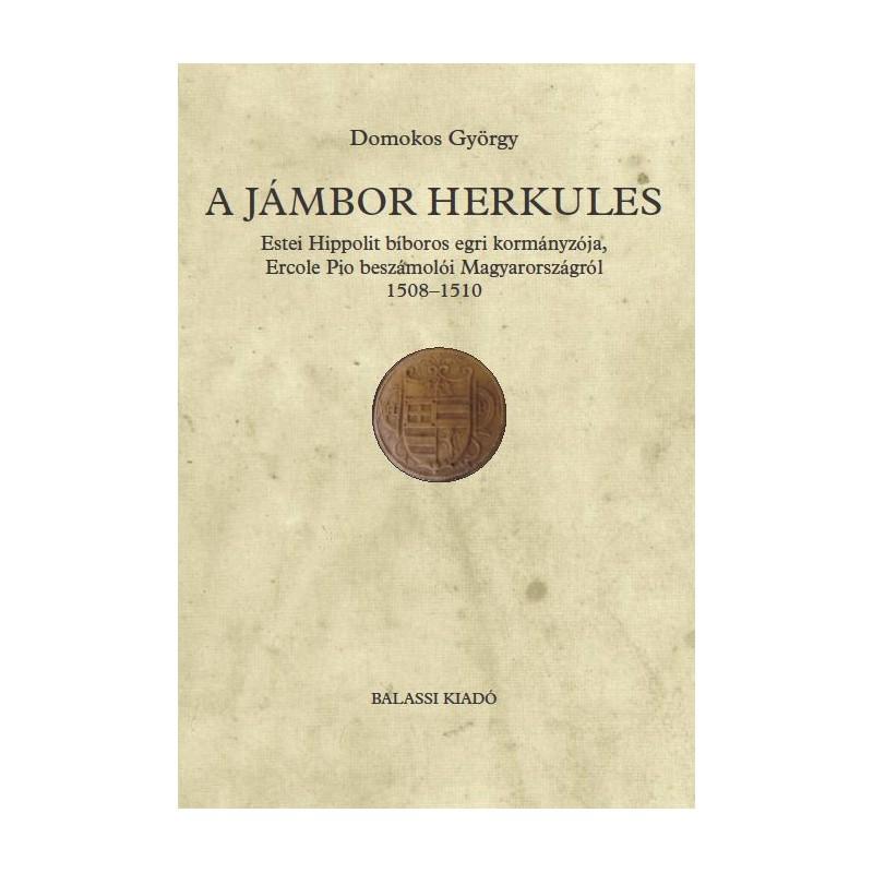 Domokos György, A jámbor Herkules