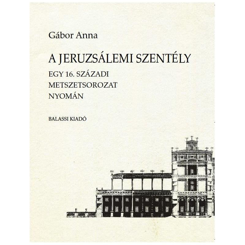 Gábor Anna, A jeruzsálemi szentély