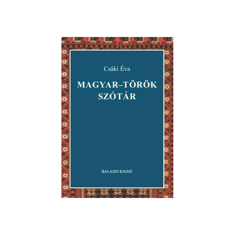 Csáki Éva, Magyar–török szótár