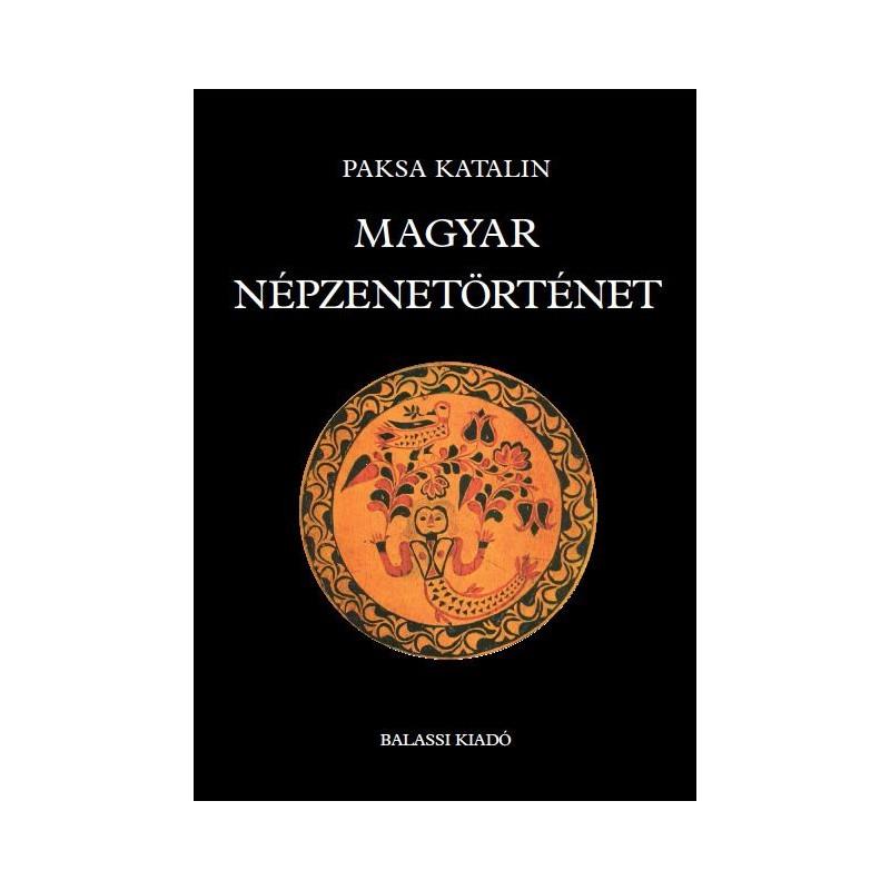 Paksa Katalin, Magyar népzenetörténet