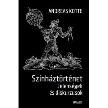 Andrea Kotte, Színháztörténet