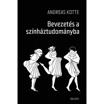 Andreas Kotte, Bevezetés a színháztudományba