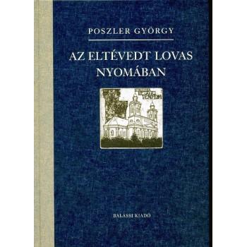 Poszler György, Az eltévedt lovas nyomában