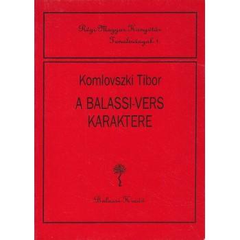 Komlovszki Tibor, A Balassi-vers karaktere
