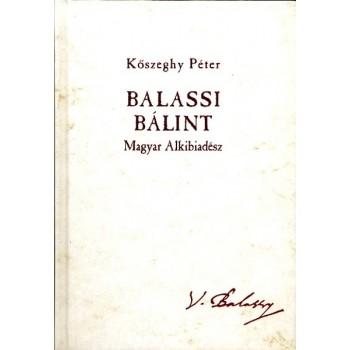 Kőszeghy Péter, Balassi Bálint