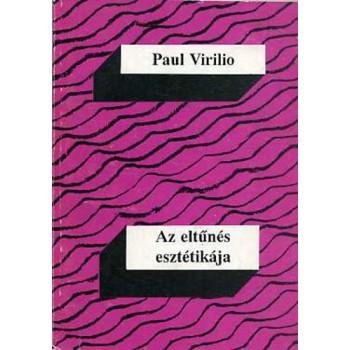 Paul Virilio, Az eltűnés esztétikája
