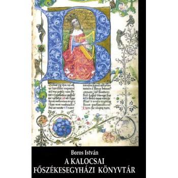 Boros István, A Kalocsai Főszékesegyházi Könyvtár