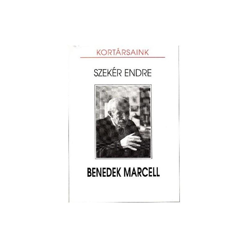 Szekér Endre, Benedek Marcell