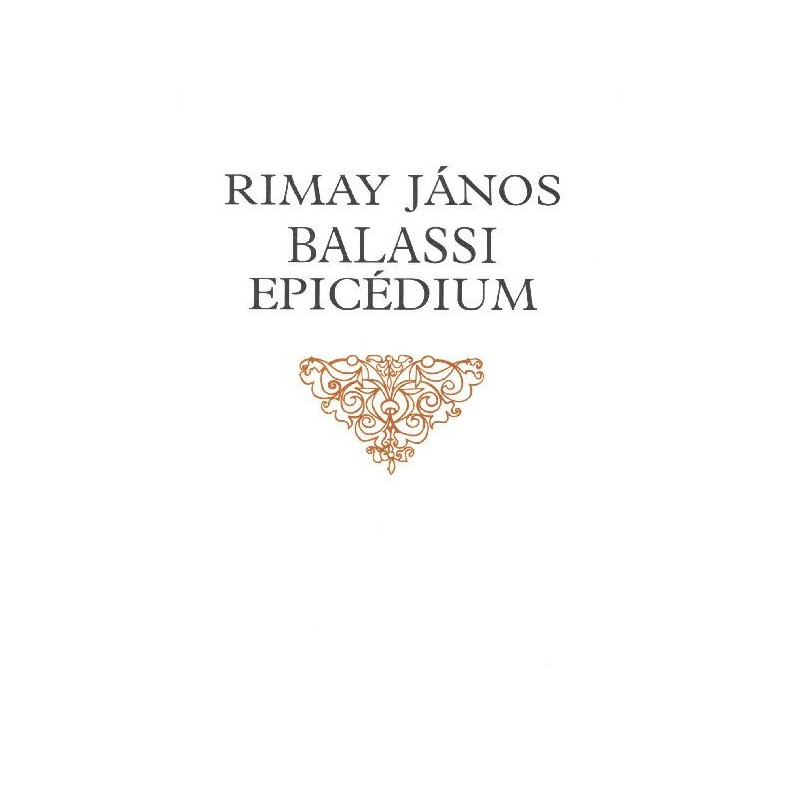 Rimay János, Epicédium a Balassi fivérek, Bálint és Ferenc halálára