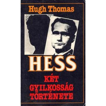 Hugh, Thomas, Hess. Két gyilkosság története