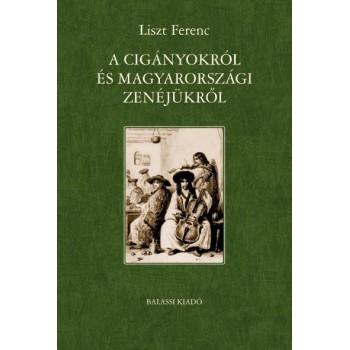 Hamburger Klára ford, s.a.r., Liszt Ferenc: A cigányokról és magyarországi zenéjükről
