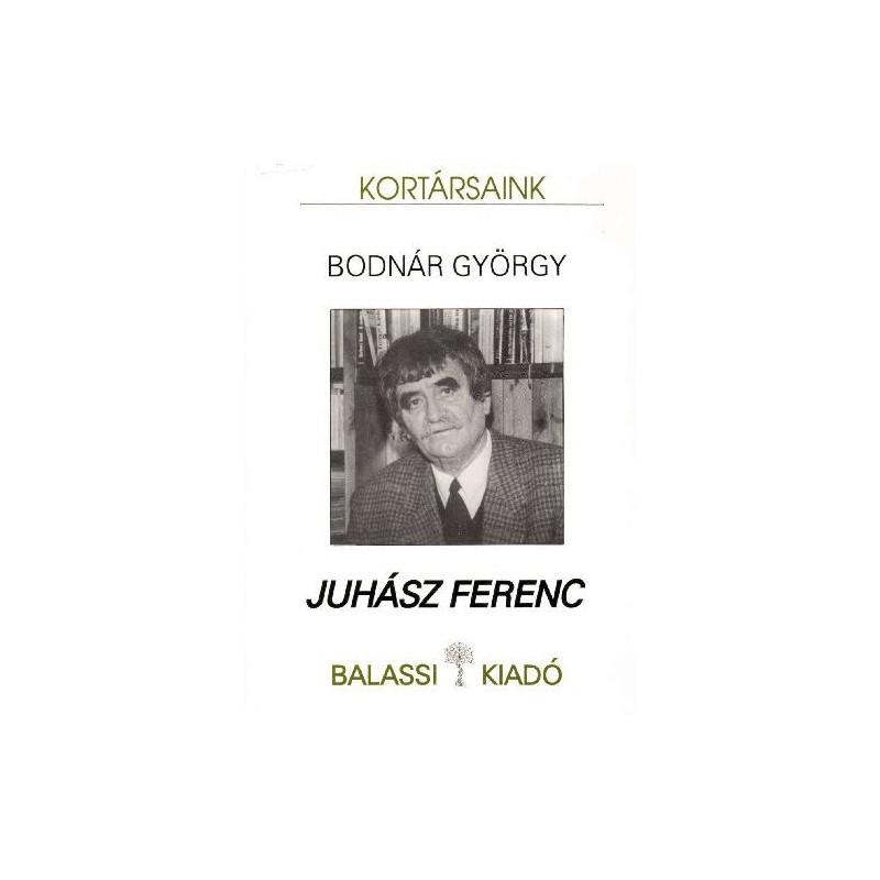 Bodnár György, Juhász Ferenc