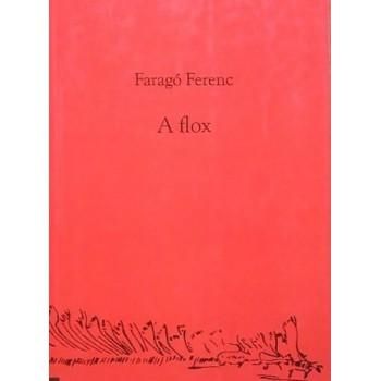 Faragó Ferenc, A flox