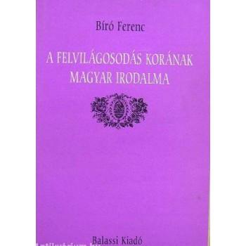 Bíró Ferenc, A magyar felvilágosodás irodalma, 2. kiadás