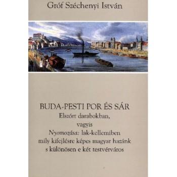 Gróf Széchenyi István, Buda-pesti por és sár