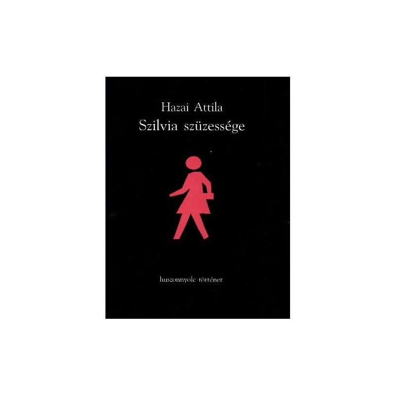 Hazai Attila, Szilvia szüzessége