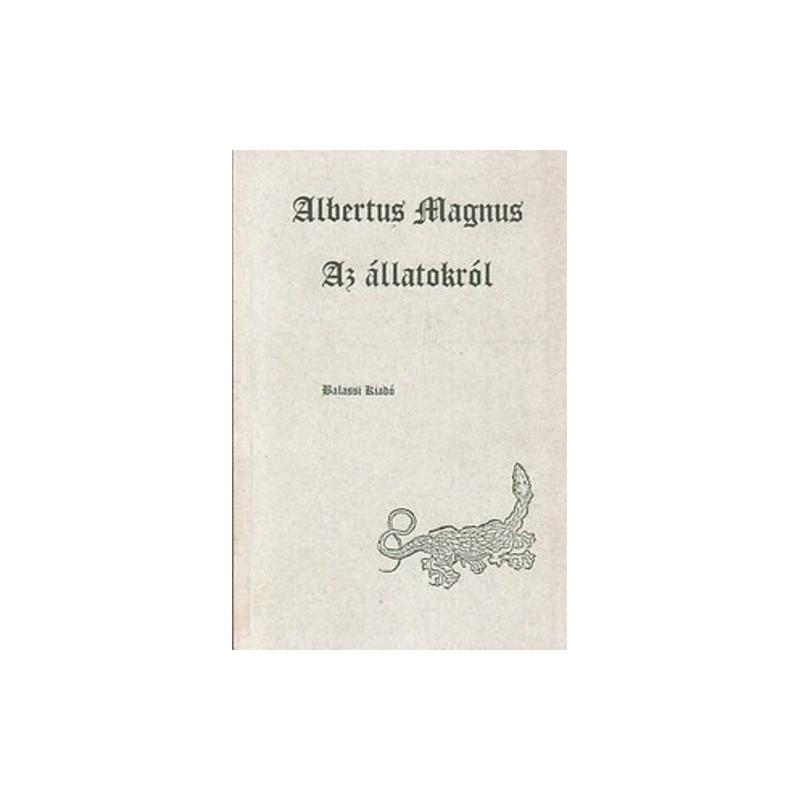 Albertus Magnus, Az állatokról