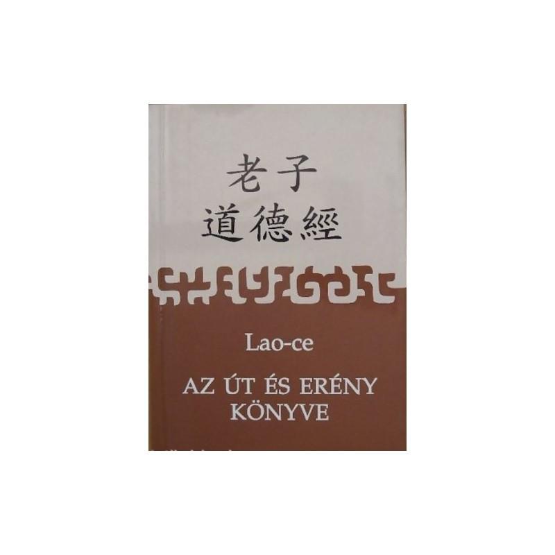 Lao-ce, Az út és erény könyve