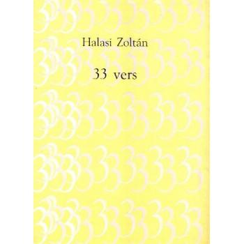Halasi Zoltán, 33 vers