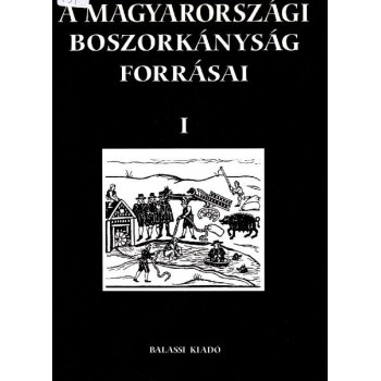A magyarországi boszorkányság forrásai,  I.