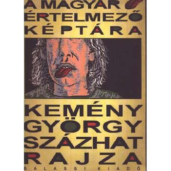 A magyar értelmező képtára. Kemény György százhat rajza
