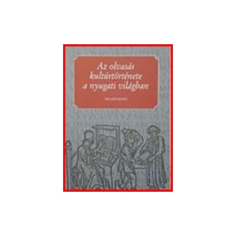 Cavallo, Guglielmo–Chartier, Roger, Az olvasás kultúrtörténete a nyugati világban