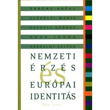 Örkény Antal, Nemzeti  érzés és európai identitás