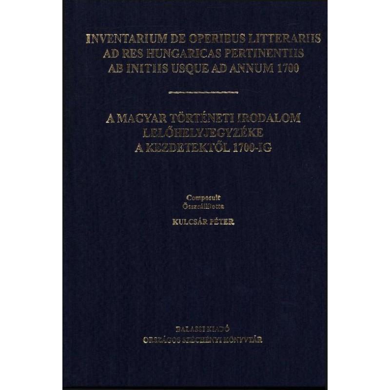 Kulcsár Péter, Inventarium de operibus litterariis ad res hungaricas pertinentiis ab initiis usque ad annum 1700