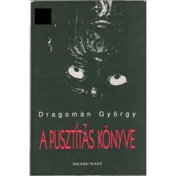 Dragomán György, A pusztítás könyve