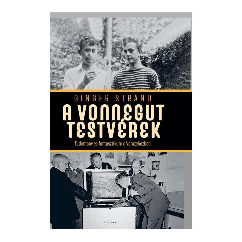 Ginger Strand, A Vonnegut testvérek