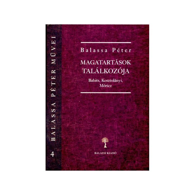 Balassa Péter, Magatartások találkozója