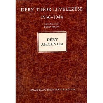 Déry Tibor levelezése I/C. 1936–1944 (Botka Ferenc sajtó alá rend.)