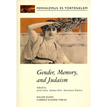 Gender, Memory and Jewish Women in Contemporary Europe