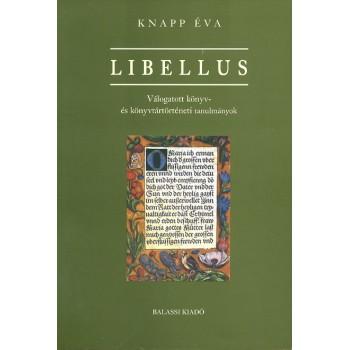 Knapp Éva, Libellus. Válogatott könyv- és könyvtártörténeti tanulmányok